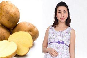 Ăn khoai tây có ảnh hưởng đến thai nhi không?