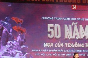 Lắng đọng với đêm giao lưu nghệ thuật hồi ức '50 năm hoa lửa Truông Bồn'