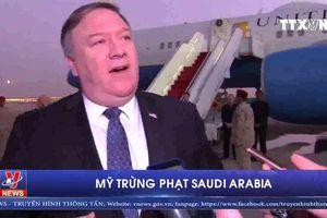 Mỹ trừng phạt Saudi Arabia