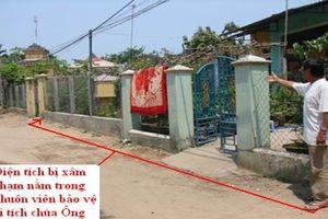 Cấp sổ đỏ, chia lô đất trong di tích quốc gia Chùa Ông