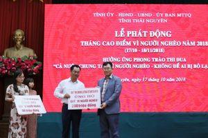 Thái Nguyên: Gần 7 tỷ ủng hộ tại lễ phát động tháng cao điểm Vì người nghèo năm 2018