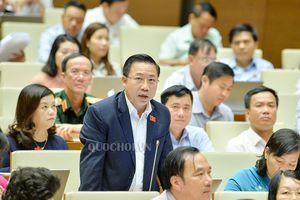 Kỳ họp thứ 6, Quốc hội khóa XIV: 'Nếu là tài sản tham nhũng thì phải tịch thu'