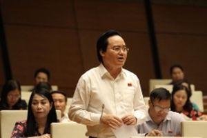 Bộ trưởng Phùng Xuân Nhạ giải trình ba vấn đề 'nóng' của giáo dục