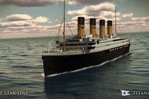 Huyền thoại Titanic 'tái sinh', sẽ hạ thủy trong 2 năm tới