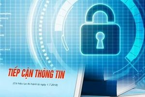 Bảo vệ bí mật nhà nước - Đặt lợi ích dân tộc, quốc gia lên trên hết nhưng không được hạn chế quyền tiếp cận thông tin