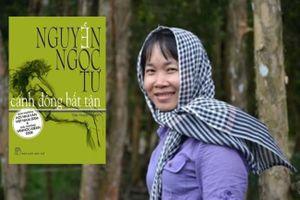 'Cánh đồng bất tận' của Nguyễn Ngọc Tư và chuyện bây giờ mới kể