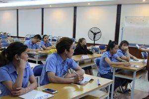 Tổ chức lớp học giúp công nhân tiếp cận kỹ năng quản lý tiên tiến