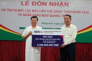 BIDV Quang Trung tài trợ cho Bệnh viện Nhiệt đới Trung ương 2 máy lọc máu trị giá 3,2 tỷ đồng