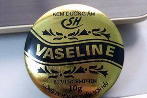 Kem dưỡng ẩm VASELINE SH bị đình chỉ lưu hành toàn quốc