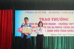 Quảng Ninh: Tuyên dương học sinh vô địch Hội thi Olympic Tiếng Anh toàn quốc