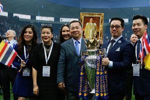 Chủ tịch Vichai - ông chủ vĩ đại nhất trong lịch sử Leicester City