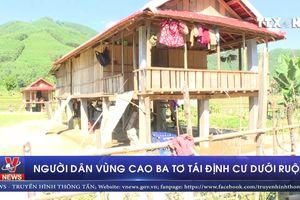 Người dân vùng cao Ba Tơ tái định cư dưới ruộng