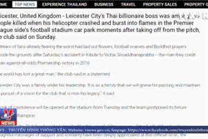 Báo chí Thái Lan đưa tin về về Vichai Srivaddhanaprabha