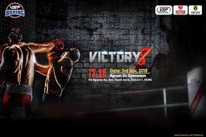 Boxing Việt Nam có làm nên kỳ tích tại Victory8?