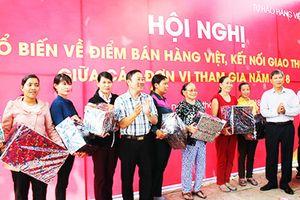 Hội nghị phổ biến về Điểm bán hàng Việt