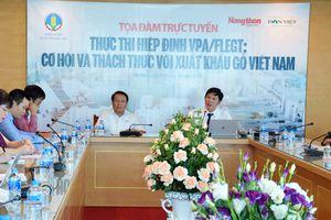 Tọa đàm trực tuyến 'Thực thi Hiệp định VPA/FLEGT: Cơ hội và thách thức với xuất khẩu gỗ của Việt Nam'