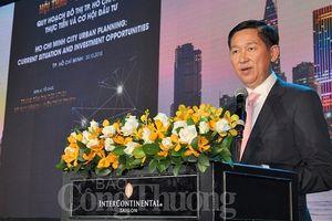 Quy hoạch đô thị TP. Hồ Chí Minh: Phải trở thành cơ hội đầu tư cho doanh nghiệp