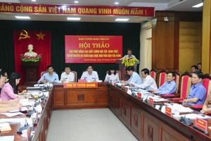 Tuyên Quang: Nâng cao chất lượng học tập, quán triệt, tuyên truyền và triển khai thực hiện văn kiện của Đảng