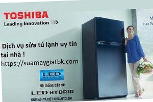 Chuyên sửa tủ lạnh tại nhà khách hàng