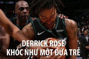 Derrick Rose khóc nức nở sau khi ghi 50 điểm một trận đấu