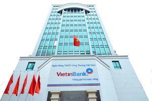 VietinBank có Chủ tịch HĐQT và Quyền Tổng giám đốc mới