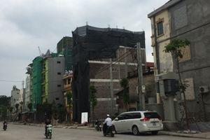 Quận Tây Hồ: Hàng loạt công trình sai phép tại phường Tứ Liên 'qua mặt' cơ quan chức năng
