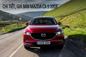 Giá lăn bánh Mazda CX-5 2018 tại Việt Nam