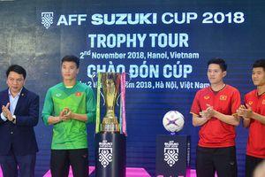 Cúp vàng AFF tới Việt Nam trước thềm AFF Suzuki Cup 2018