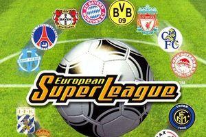 Nóng: 16 đại gia châu Âu đồng thuận 'bỏ' Champions League để lập ra Super League