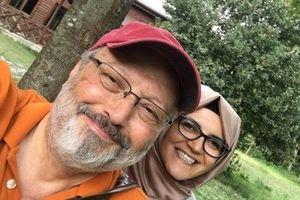 Hôn thê của nhà báo Khashoggi: Tôi không ngây thơ