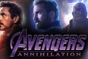 Những bằng chứng cho thấy 'Avengers 4' sẽ có tựa đề là 'Annihilation'