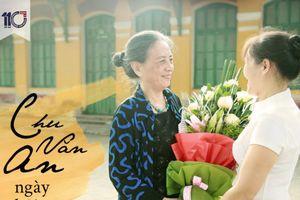 110 năm trường Chu Văn An: Ngày trở về chạm tay vào nỗi nhớ