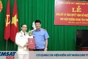 Bổ nhiệm Phó Viện trưởng VKSND tỉnh Phú Yên