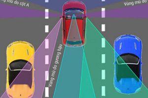 Những điểm mù lái xe cần phải biết để phòng tránh tai nạn