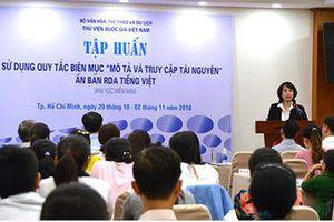 Thư viện QGVN: Tập huấn sử dụng Quy tắc biên mục Mô tả và truy cập tài nguyên - Ấn bản RDA tiếng Việt