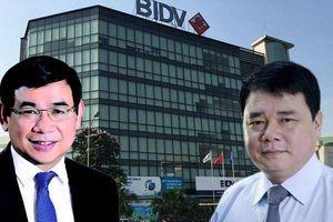 Ai sắp ngồi 'ghế nóng' Chủ tịch BIDV sau 2 năm bỏ trống?