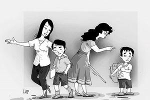 Trẻ hư từ nhà đến trường