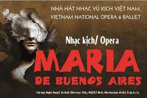 Công diễn vở nhạc kịch 'Maria đến từ Buenos Aires'