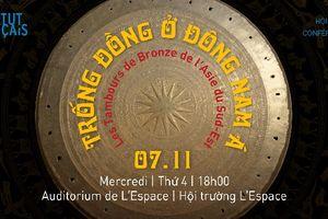 Hội thảo về cuộc phiêu lưu của trống đồng Đông Nam Á