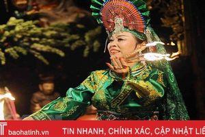 Ngày 10/11, Hà Tĩnh tổ chức Liên hoan Diễn xướng hầu đồng, hát chầu văn