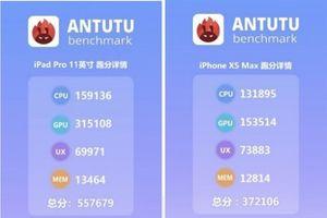 iPad Pro 2018 bỏ xa iPhone Xs Max ở điểm số benmark trên AnTuTu