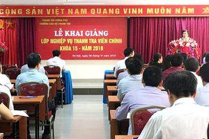 Khai giảng lớp thanh tra viên chính K15