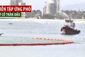 Diễn tập ứng phó sự cố tràn dầu ở cụm kho lớn nhất Đà Nẵng