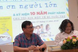 Nhà văn Nguyễn Nhật Ánh 'Cảm ơn người lớn'