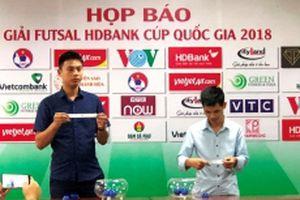 Giải Futsal HDBank cúp Quốc gia 2018 diễn ra từ ngày 15 đến ngày 27-11