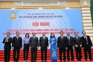 Thí điểm 10 Trung tâm hòa giải, đối thoại trong giải quyết các tranh chấp dân sự tại TAND hai cấp