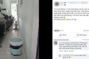 May mắn gặp bác chủ trọ 'tâm lý nhất Vịnh Bắc Bộ', biết nhà mất nước sáng sớm đã lặng lẽ xách sẵn 1 xô đặt trước cửa phòng