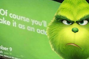 Chiến dịch quảng bá của 'The Grinch': Miệt mài từ tháng Hai đến sát thềm công chiếu