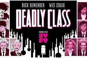 SYFY tung trailer và poster cho bộ phim chuyển thể sắp ra mắt 'Deadly Class'