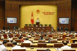 Quốc hội sắp biểu quyết thông qua Nghị quyết về phát triển kinh tế xã hội năm 2019
